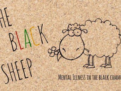 The Black Sheep: Mental Illness in the Black Community