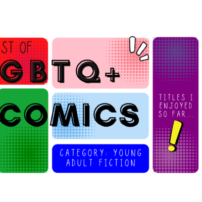 Y.A. LGBTQ+ Webcomics and Graphic Novels for Pride Month