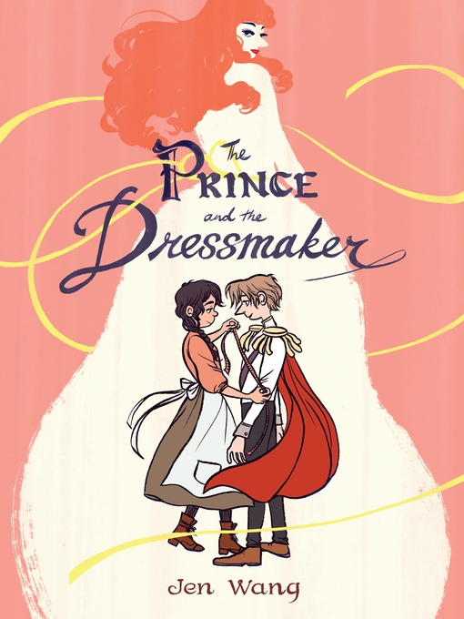 The book cover of The Prince and the Dressmaker by Jen Wang.
