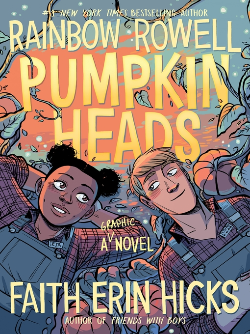The book cover of Pumpkinheads by Rainbow Rowell and Faith Erin Hicks.
