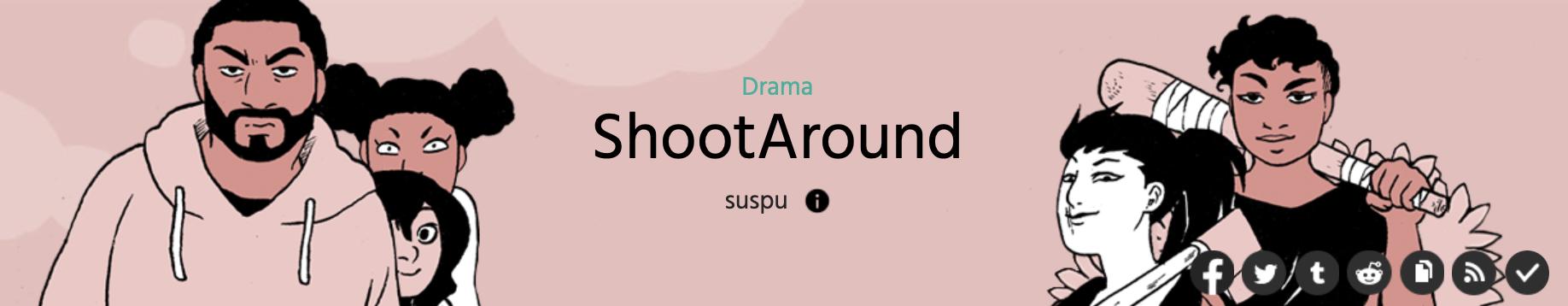 The cover image of ShootAround by suspu on Webtoons.